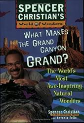 What Makes the Grand Canyon Grand: The World's Most Awe-Inspiring Natural Wonders 1548034