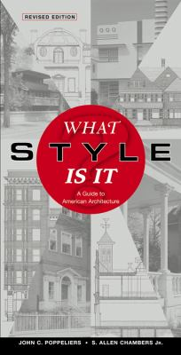 What Style Is It?: A Guide to American Architecture 9780471250364