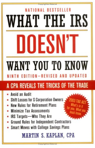 What the IRS Doesn't Want You to Know: A CPA Reveals the Tricks of the Trade 9780471449720