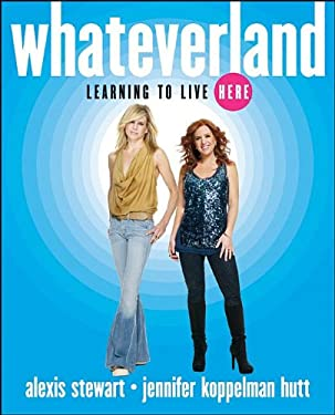 Whateverland: Learning to Live Here 9780470907580