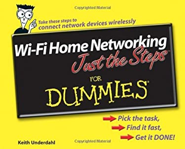 Wi-Fi Home Networking Just the Steps for Dummies 9780471783282