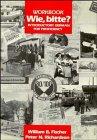 Wie, Bitte, Workbook: Introductory German for Proficiency 9780471848479