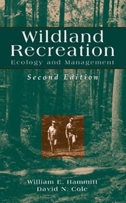 Wildland Recreation: Ecology and Management 9780471194613
