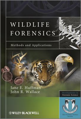Wildlife Forensics: Methods and Applications 9780470662588