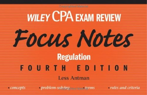 Wiley CPA Exam Review Focus Notes: Regulation 9780471784418