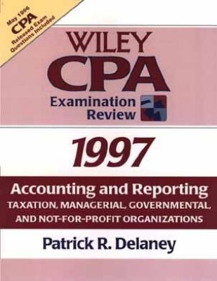 Wiley CPA Examination Review, 1997: Accounting and Reporting 9780471162582