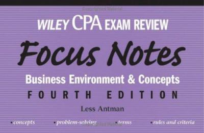 Wiley CPA Examination Review Focus Notes: Business Environment and Concepts 9780471784395
