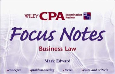 Wiley CPA Examination Review Focus Notes, Business Law 9780471198468