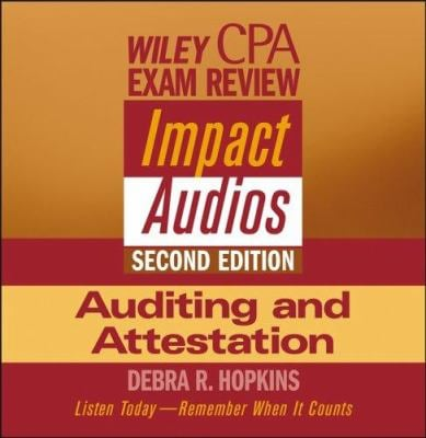 Wiley CPA Examination Review Impact Audios, 2nd Edition Auditing and Attestation Set 9780471650027