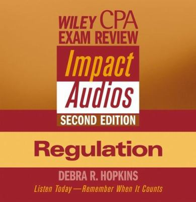 Wiley CPA Examination Review Impact Audios Regulation 9780471650034