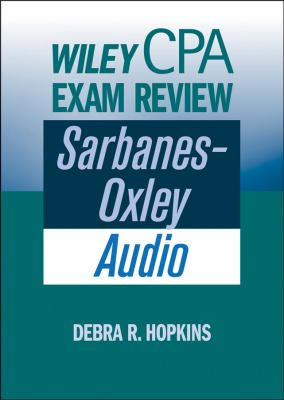 Wiley CPA Exam Review: Sarbanes-Oxley Audio 9780470040478