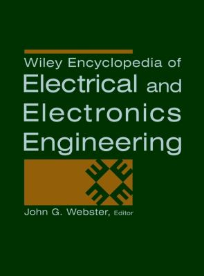Wiley Encyclopedia of Electrical and Electronics Engineering, 24 Volume Set 9780471139461