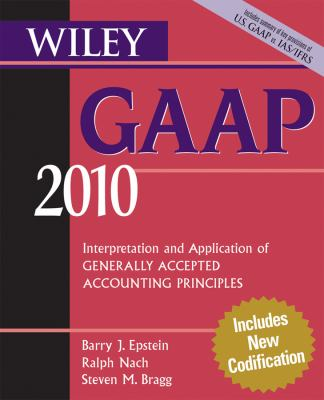 Wiley GAAP: Interpretation and Application of Generally Accepted Accounting Principles 9780470453193