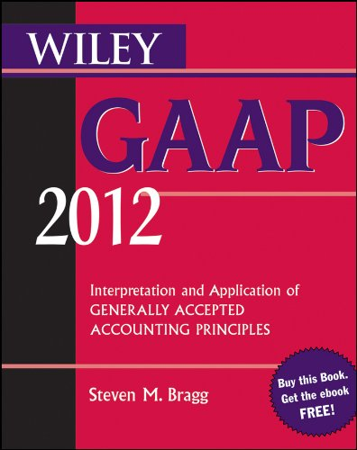 Wiley GAAP: Interpretation and Application of Generally Accepted Accounting Principles 9780470923962