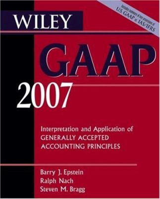 Wiley GAAP: Interpretation and Application of Generally Accepted Accounting Principles 9780471798200