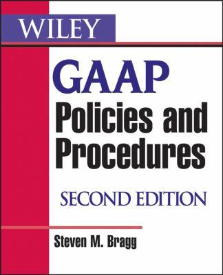 Wiley GAAP Policies and Procedures 9780470081839