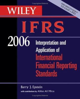 Wiley IFRS: Interpretation and Application of International Financial Reporting Standards 9780471726883