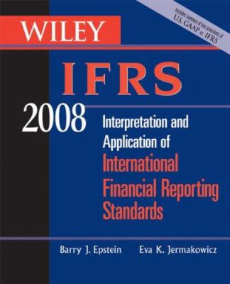 Wiley IFRS: Interpretation and Application of International Accounting and Financial Reporting Standards 9780470135167
