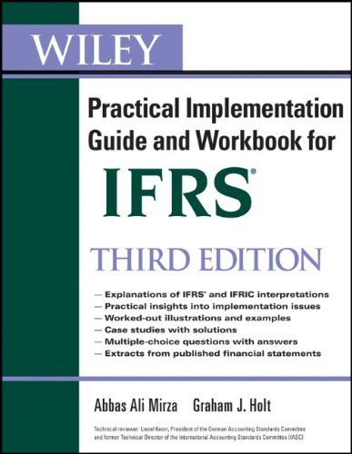 IFRS: Practical Implementation Guide and Workbook 9780470647912