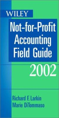 Wiley Not-For-Profit Accounting Field Guide 9780471441243
