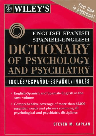 Wiley's English-Spanish Spanish-English Dictionary of Psychology and Psychiatry 9780471192848