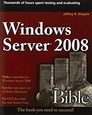 Windows Server 2008 Bible 9780470170694