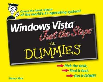 Windows Vista Just the Steps for Dummies 9780471786856