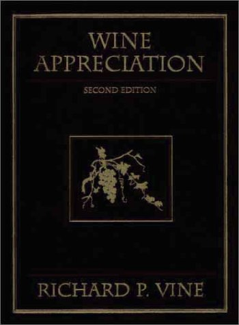 Wine Appreciation - 2nd Edition