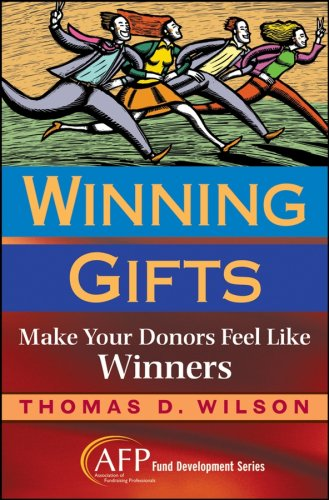 Winning Gifts: Make Your Donors Feel Like Winners 9780470128343