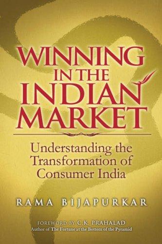 Winning in the Indian Market: Understanding the Transformation of Consumer India 9780470821992