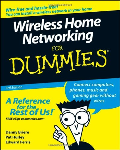 Wireless Home Networking for Dummies 9780470258897