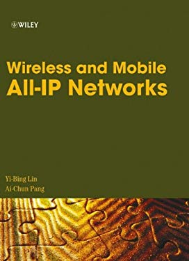 Wireless and Mobile All-IP Networks 9780471749226
