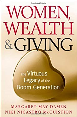 Women, Wealth and Giving: The Virtuous Legacy of the Boom Generation 9780470230640