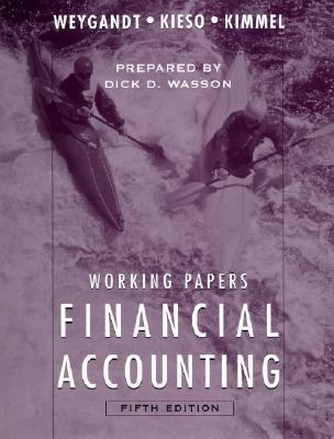 Working Papers to Accompany Financial Accounting [With Annual Report] 9780471684138