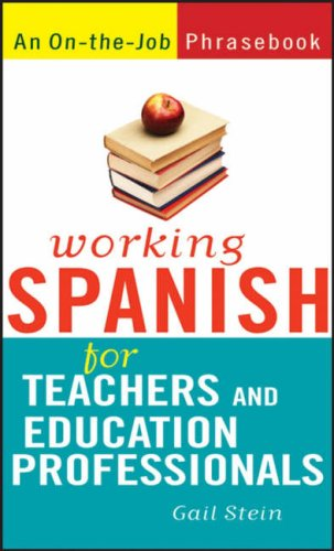 Working Spanish for Teachers and Education Professionals 9780470095232