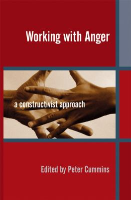 Working with Anger: A Constructivist Approach 9780470090497