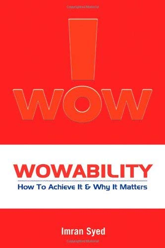 Wowability: How to Achieve It and Why It Matters 9780470822890