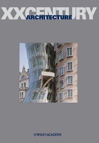XX Century Architecture 9780470858783
