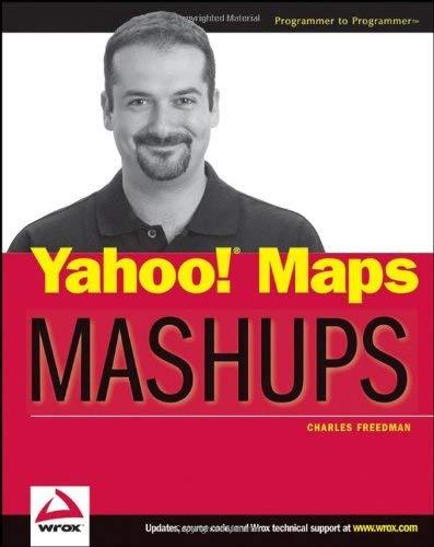 Yahoo! Maps Mashups 9780470097786