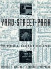 Yard, Street, Park: The Design of Suburban Open Space 9780471556008