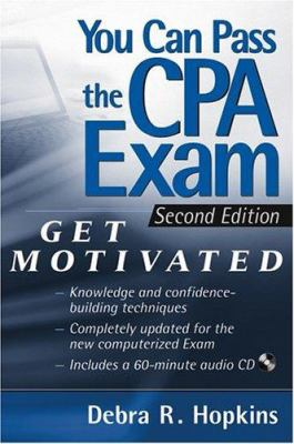 You Can Pass the CPA Exam: Get Motivated [With CD-ROM] 9780471453895