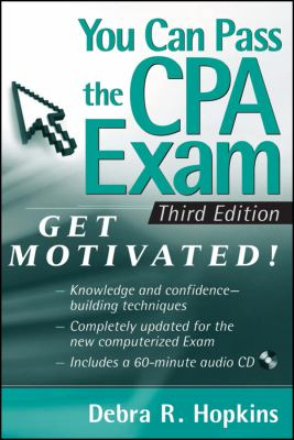 You Can Pass the CPA Exam: Get Motivated! [With CDROM] 9780470450024