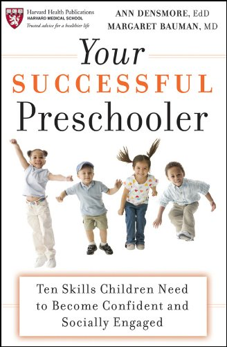 Your Successful Preschooler: Ten Skills Children Need to Become Confident and Socially Engaged 9780470498989