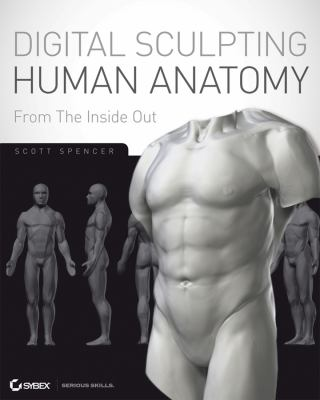 ZBrush Digital Sculpting Human Anatomy [With DVD] 9780470450260