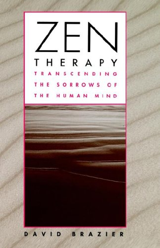 Zen Therapy: Transcending the Sorrows of the Human Mind 9780471155638