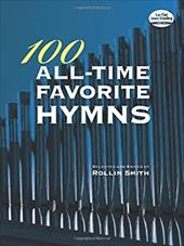 ISBN 9780486472300 product image for 100 All-Time Favorite Hymns | upcitemdb.com