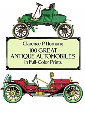 100 Great Antique Automobiles in Full-Color Prints 9780486268415