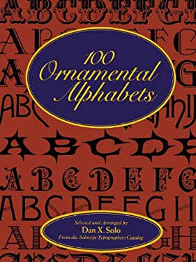 100 Ornamental Alphabets 9780486286969