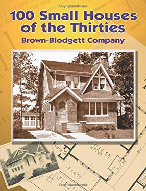 100 Small Houses of the Thirties 9780486441313