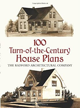 100 Turn-Of-The-Century House Plans 9780486412511